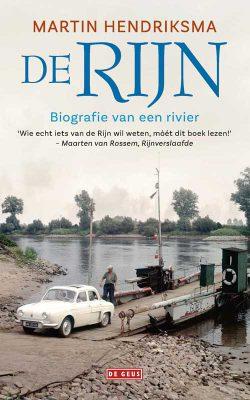 De Rijn. Biografie van een rivier.